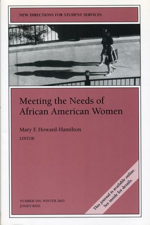 Meeting the Needs of African American Women: New Directions for Student Services, Number 104