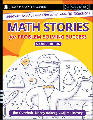 Math Stories For Problem Solving Success: Ready-to-Use Activities Based on Real-Life Situations, Grades 6-12 , 2nd Edition (0787996300) cover image