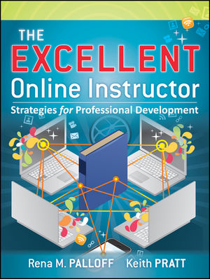 The Excellent Online Instructor: Strategies for Professional Development (1118000900) cover image
