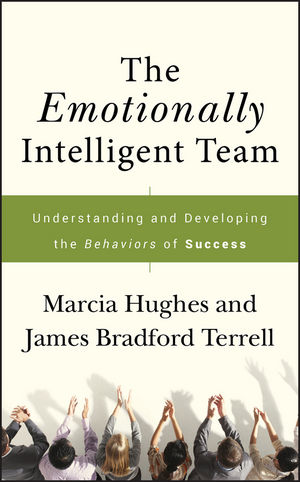 The Emotionally Intelligent Team: Understanding and Developing the Behaviors of Success (1118047400) cover image
