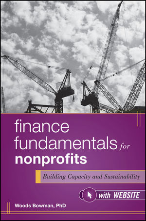 Finance Fundamentals for Nonprofits: Building Capacity and Sustainability (1118114000) cover image