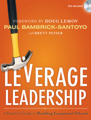 Leverage Leadership: A Practical Guide to Building Exceptional Schools (1118138600) cover image