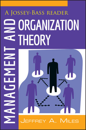 Management and Organization Theory: A Jossey-Bass Reader (1118196600) cover image