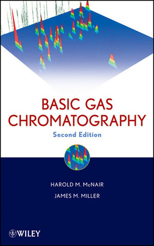 Basic Gas Chromatography, 2nd Edition (1118211200) cover image