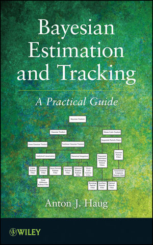 Bayesian Estimation and Tracking: A Practical Guide (1118287800) cover image