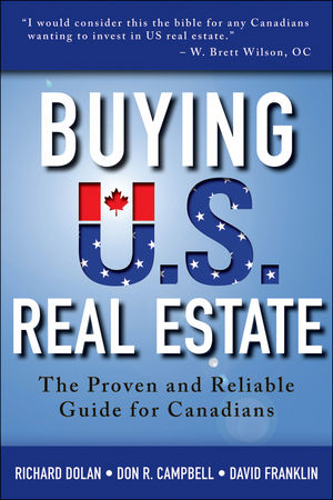 Buying U.S. Real Estate: The Proven and Reliable Guide for Canadians (1118431200) cover image