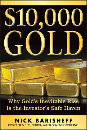 $10,000 Gold: Why Gold