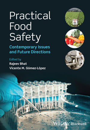 Practical Food Safety: Contemporary Issues and Future Directions (1118474600) cover image