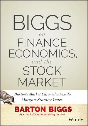 Biggs on Finance, Economics, and the Stock Market: Barton