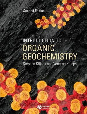 Introduction to Organic Geochemistry, 2nd Edition (1118697200) cover image