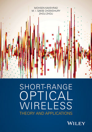 Short-Range Optical Wireless: Theory and Applications