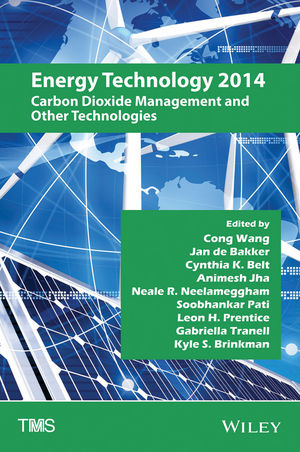 Energy Technology 2014: Carbon Dioxide Management and Other Technologies (1118888200) cover image