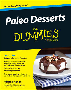 Paleo Desserts For Dummies (1119022800) cover image