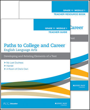 English Language Arts, Grade 11 Module 1: Developing and Relating Elements of a Text, Teacher Set