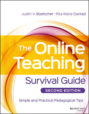 The Online Teaching Survival Guide: Simple and Practical Pedagogical Tips, 2nd Edition (1119147700) cover image