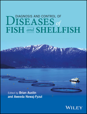 Diagnosis and Control of Diseases of Fish and Shellfish