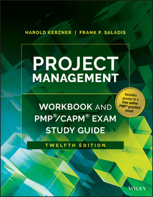 Project Management Workbook and PMP / CAPM Exam Study Guide, 12th Edition (1119169100) cover image