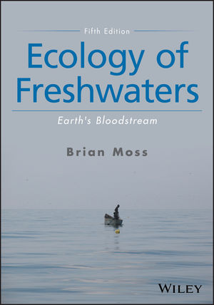 Ecology of Freshwaters: Earth's Bloodstream, 5th Edition