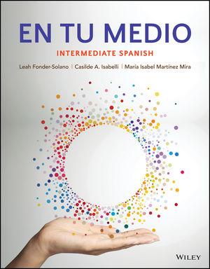 En tu medio: Intermediate Spanish, Enhanced eText, 1st Edition