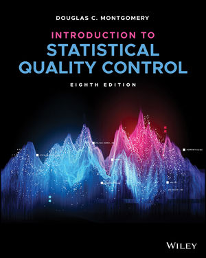 Introduction to Statistical Quality Control, 8th Edition