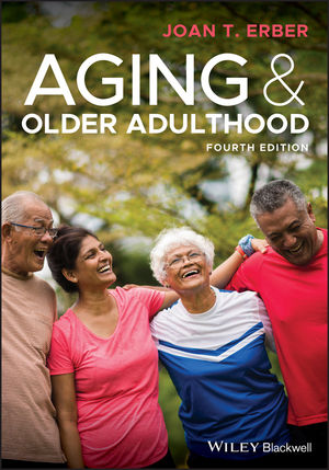 Aging and Older Adulthood, 4th Edition