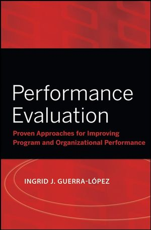 Performance Evaluation: Proven Approaches for Improving Program and Organizational Performance (1119461200) cover image