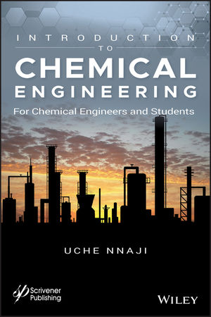 Introduction to Chemical Engineering: For Chemical Engineers and Students