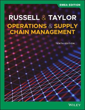 Operations and Supply Chain Management, 10th Edition, EMEA Edition