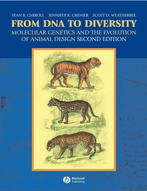 From DNA to Diversity: Molecular Genetics and the Evolution of Animal Design, 2nd Edition (1405119500) cover image
