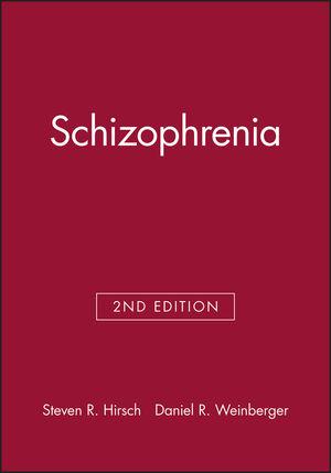 Schizophrenia, 2nd Edition