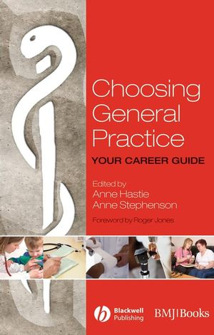 Choosing General Practice: Your Career Guide (1405170700) cover image
