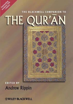 The Blackwell Companion to the Qur