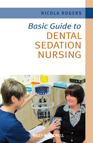 Basic Guide to Dental Sedation Nursing (1444334700) cover image