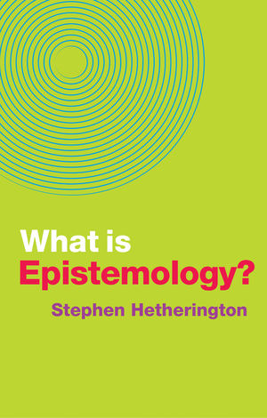 What is Epistemology?