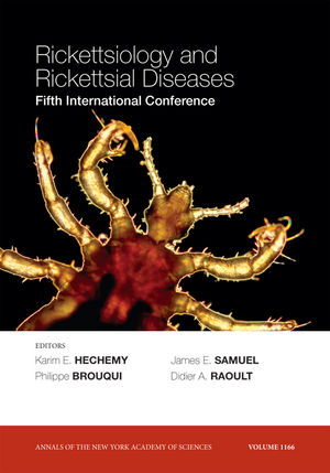 Rickettsiology and Rickettsial Diseases: Fifth International Conference, Volume 1166