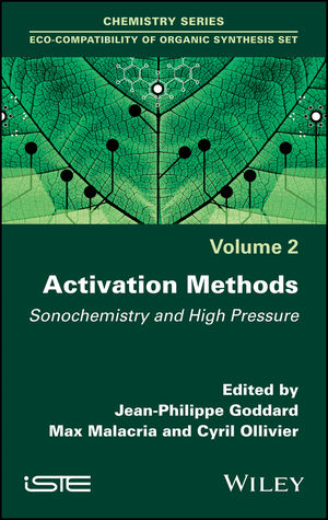 Activation Methods: Sonochemistry and High Pressure