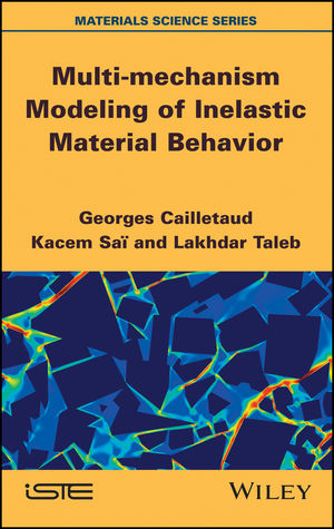 Multi-mechanism Modeling of Inelastic Material Behavior