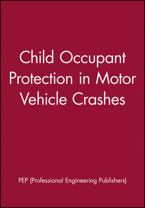Child Occupant Protection in Motor Vehicle Crashes