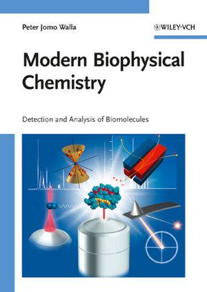 Modern Biophysical Chemistry (3527323600) cover image