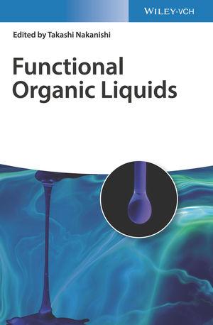 Functional Organic Liquids