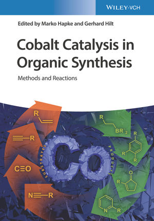 Cobalt Catalysis in Organic Synthesis: Methods and Reactions