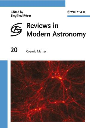 Reviews in Modern Astronomy, Volume 20, Cosmic Matter (3527623000) cover image