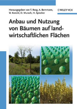 Anbau und Nutzung von Bäumen auf landwirtschaftlichen Flächen (3527659900) cover image
