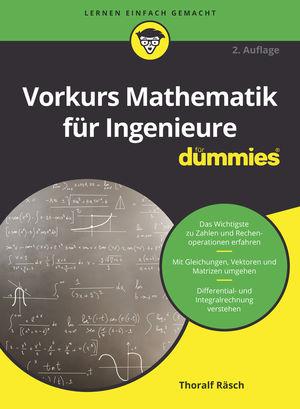 Vorkurs Mathematik für Ingenieure für Dummies, 2. Auflage