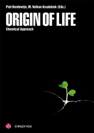 Origin of Life: Chemical Approach