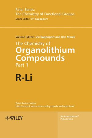 The Chemistry of Organolithium Compounds (0470021101) cover image