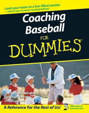 Coaching Baseball For Dummies (0470089601) cover image
