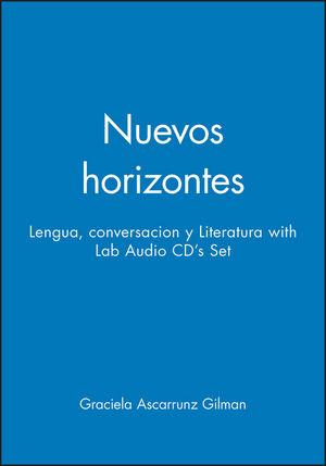 Nuevos horizontes: Lengua, conversacion y Literatura 1e with Lab Audio CD's Set
