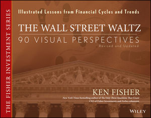 The Wall Street Waltz: 90 Visual Perspectives, Illustrated Lessons From Financial Cycles and Trends, Revised and Updated Edition (0470139501) cover image