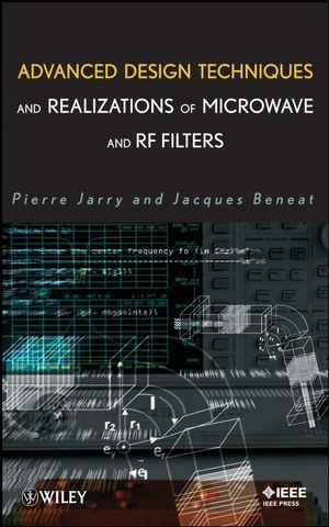 Advanced Design Techniques and Realizations of Microwave and RF Filters (0470183101) cover image